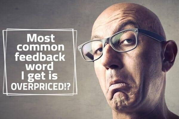 overpriced feedback